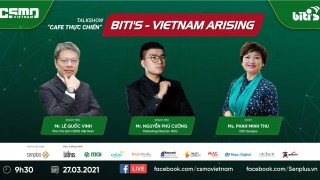 "Talkshow ""Cafe thực chiến"" số 7: ""Biti's - Vietnam Arising"""