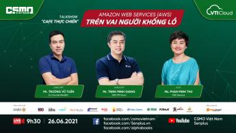 RECAP CAFE THỰC CHIẾN SỐ 10: AMAZON WEB SERVICES (AWS) - ĐỨNG TRÊN VAI NGƯỜI KHỔNG LỒ
